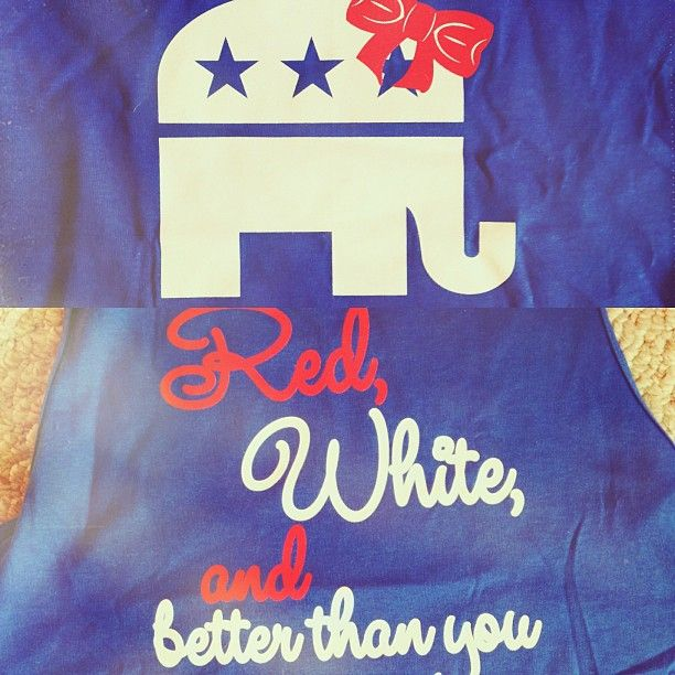 "luckyprep: "" Red, white, and better than you. #sorrynotsorry #republicangirlsarehotter  """
