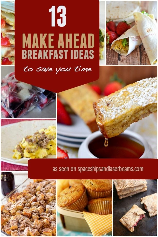 13 Make ahead breakfast recipe to save you time!