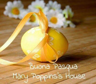 Mary Poppins's House: Buona Pasqua , ♡