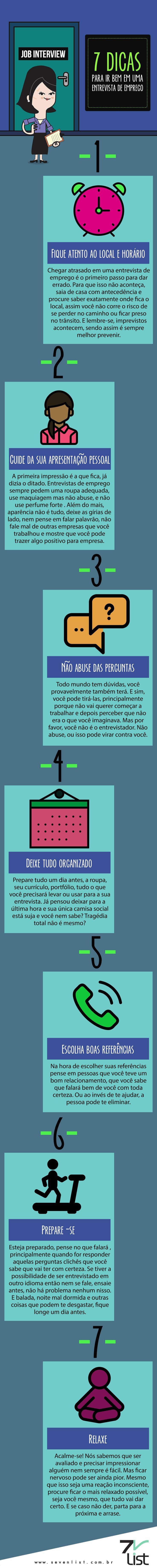 Vamos falar de algo que todo mundo já passou, e se ainda não passou vai passar. Veja 7 dicas para ir bem em uma entrevista de emprego. #SevenList #Blog #Brazil #Work #Dicas #Job #vagas #Emprego