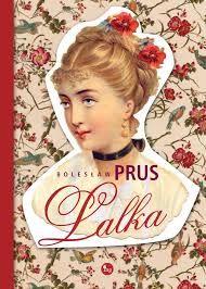 B.Prus- LALKA- cudna książka....
