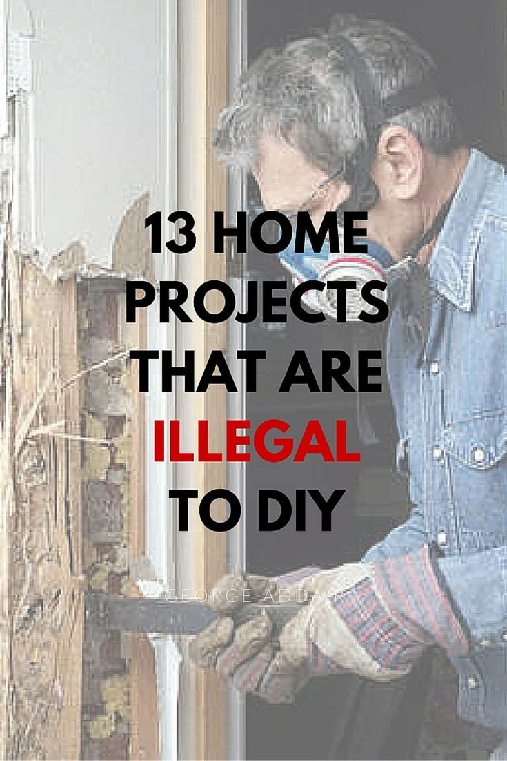 Completing home improvement projects yourself is gratifying. But there are some things in your home that are illegal to DIY, and that you have leave to pro contractors.