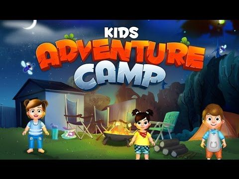 Kids Adventure Camp Videos games for Kids - Girls - Baby Android İOS cam...