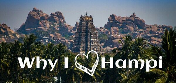 why i fell in love with magical Hampi