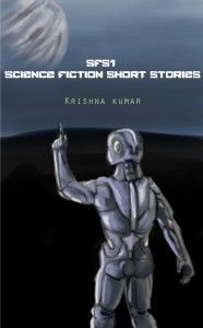 SFS1 is a collection of riveting science fiction short stories.