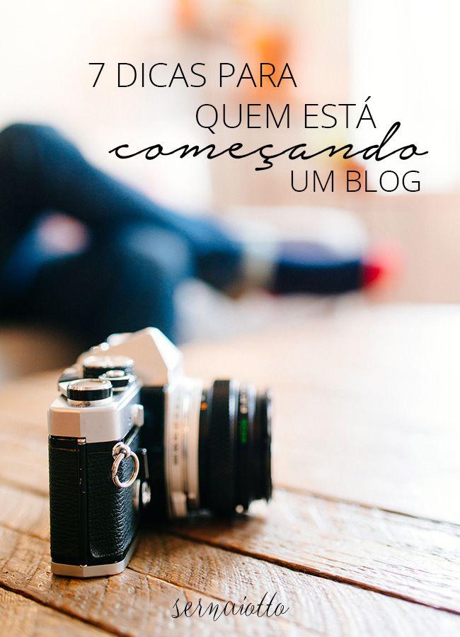 7 dicas para quem está começando um blog - Sernaiotto