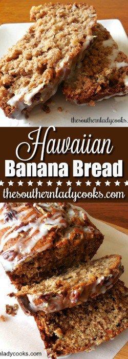 HAWAIIAN BANANA BREAD - The Southern Lady Cooks #bread #banana #Hawaii