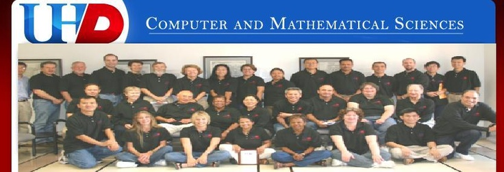 University of Houston Downtown         Computer and Mathmatical Sciences