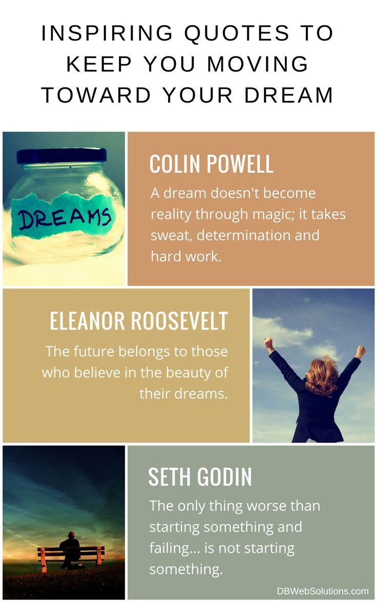 Inspiring Quotes to Keep You Moving Toward Your Dream  #InspiringQuotes #Inspiring #Quotes #Dream #Magic #HardWork #Future #Beauty