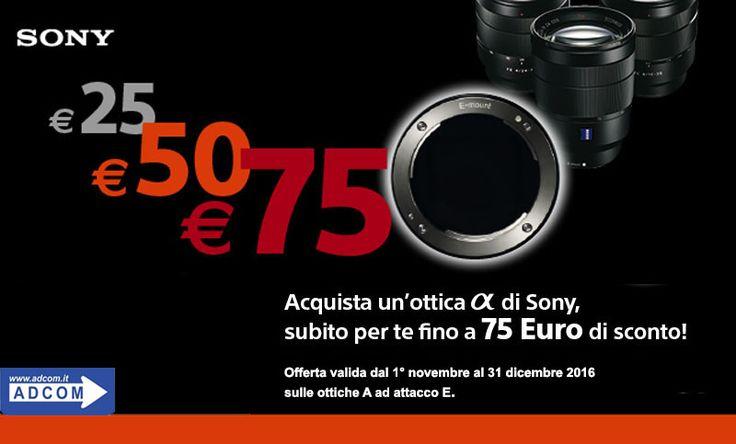 Sony - Acquista un'ottica α ad attacco E fino al 31 dicembre e riceverai fino a 75 euro di sconto! Info e caratteristiche: http://www.adcom.it/it/search/q_n_30?searchstring=sel+&marche=sony&sito=1&but-search=Cerca