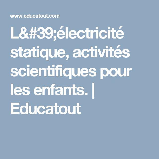 Les 25 meilleures id es de la cat gorie lectricit statique sur pinterest science pour les - Comment enlever l electricite statique ...