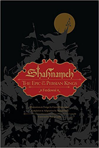 Shahnameh: The Epic of the Persian Kings This slipcased book is simply stunning, with very lavish and spectacular illustrations. It's a *huge* volume and offers many hours of enjoyment.