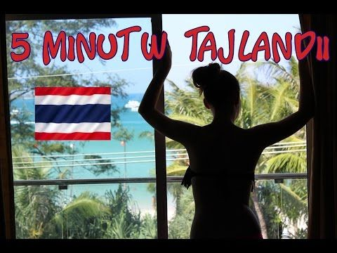 5 minut w Tajlandii | Poznaję świat
