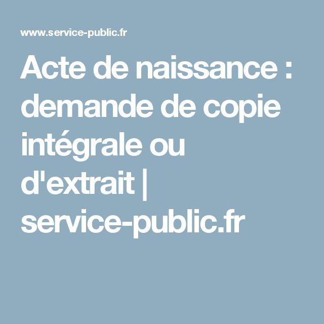 Acte de naissance : demande de copie intégrale ou d'extrait | service-public.fr