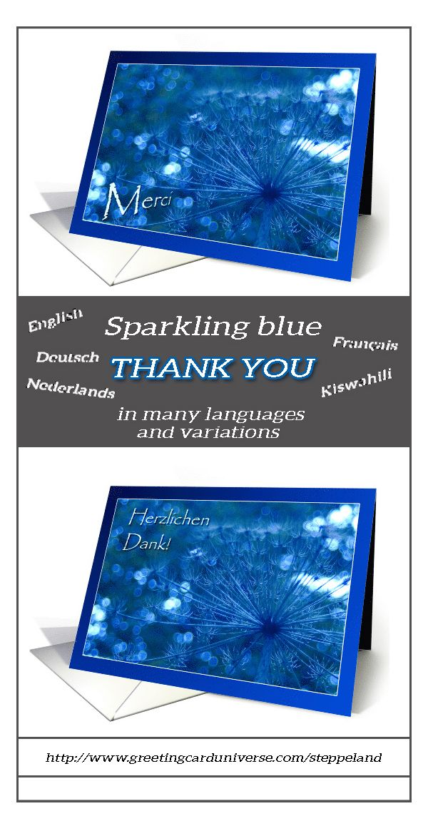 This series of 'Sparkling Blue Thank You' cards in 5 different languages English, Dutch, German, French and Swahili) is now available in my GCU store, with several variations in text and text placement!    #GreetingCards #Cards #thankyou #steppeland #blue