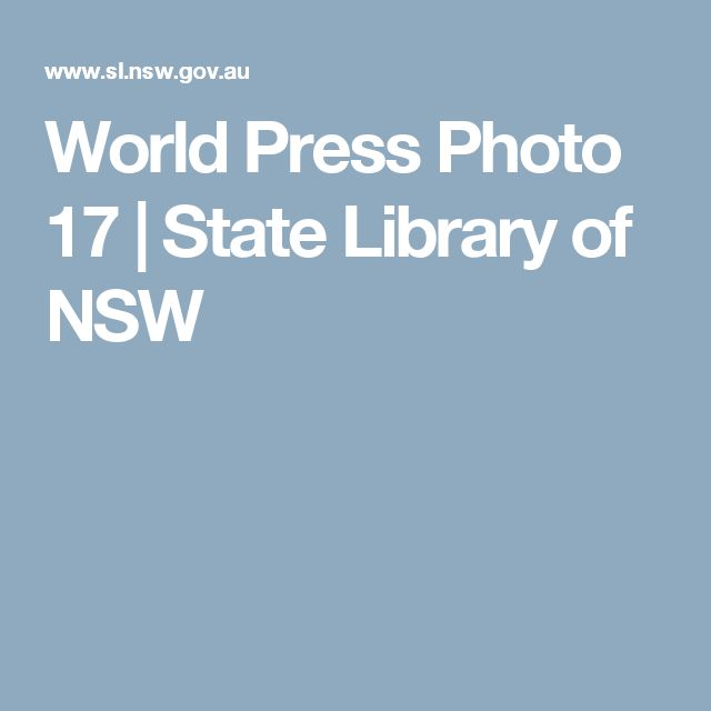 World Press Photo 17 | State Library of NSW