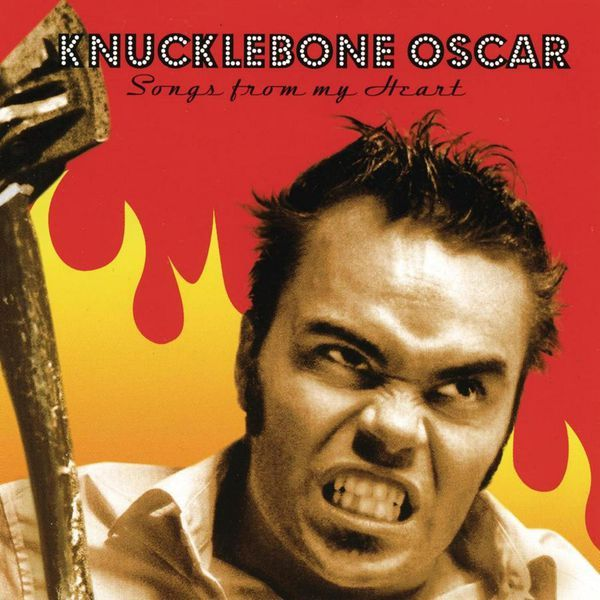 Songs from My Heart par Knucklebone Oscar