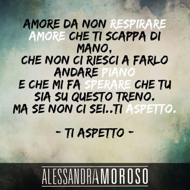 #TiAspetto #AlessandraAmoroso