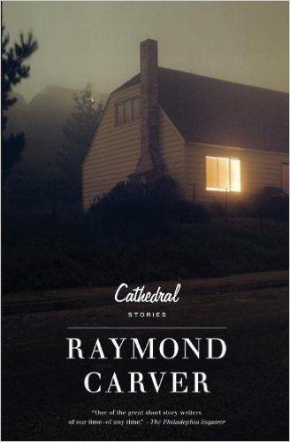Resultado de imagen de raymond carver cathedral