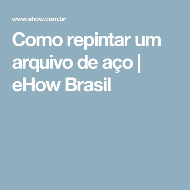 Como repintar um arquivo de aço | eHow Brasil