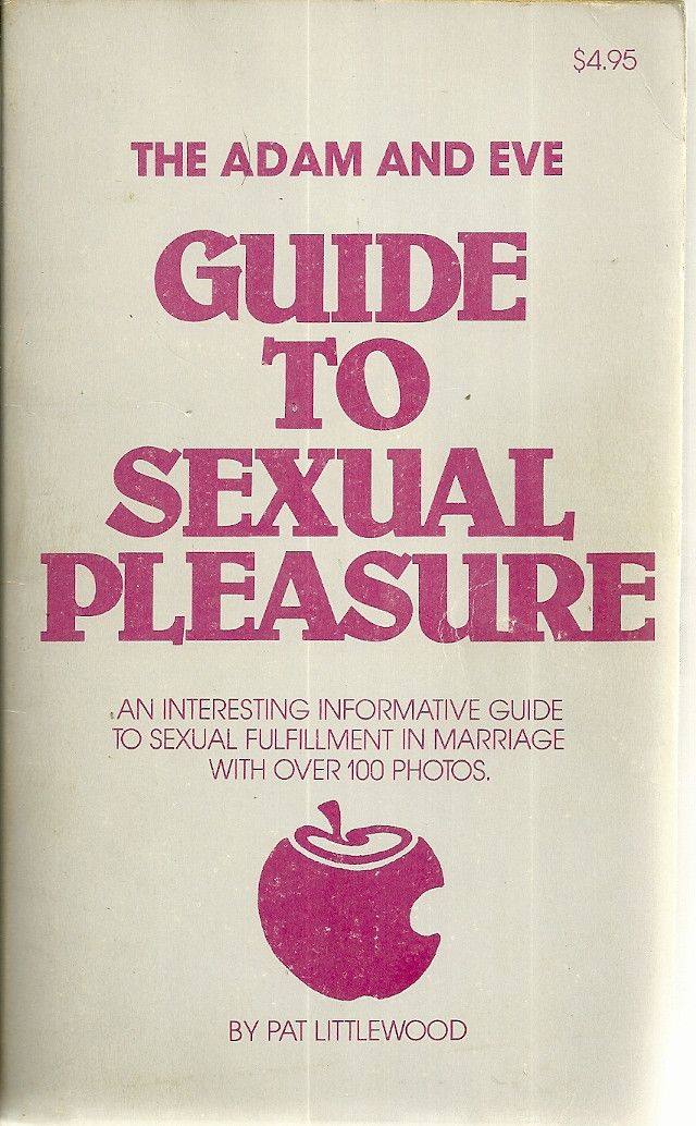 The Adam and Eve Guide to Sexual Pleasure
