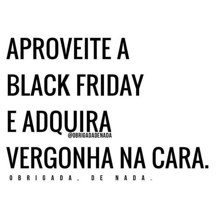 """14.2 mil curtidas, 193 comentários - Obrigada, De Nada.® (@obrigadadenada) no Instagram: """"Correeeeee que tá acabando! #obrigadadenada #blackfriday"""""""