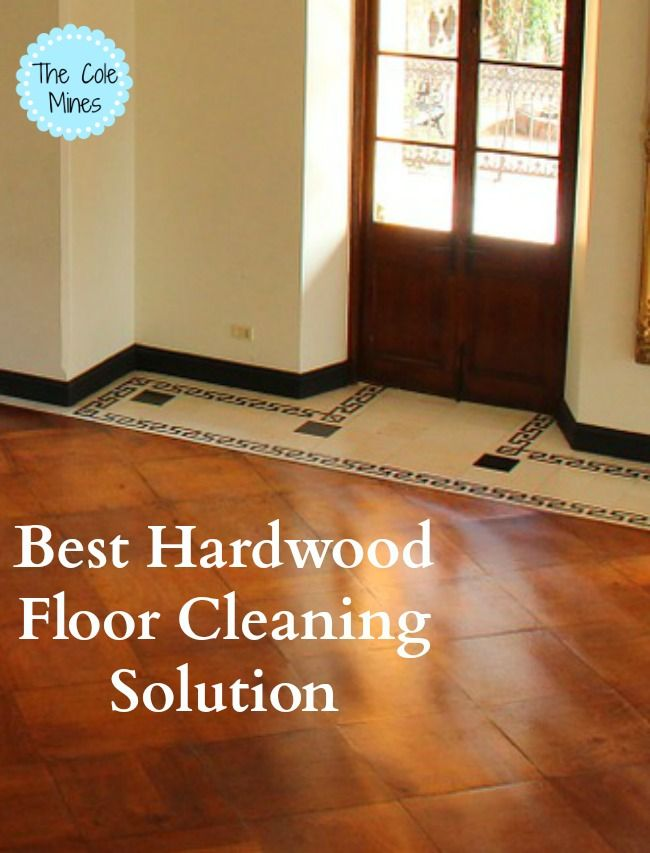 best solution to clean hardwood floors 2