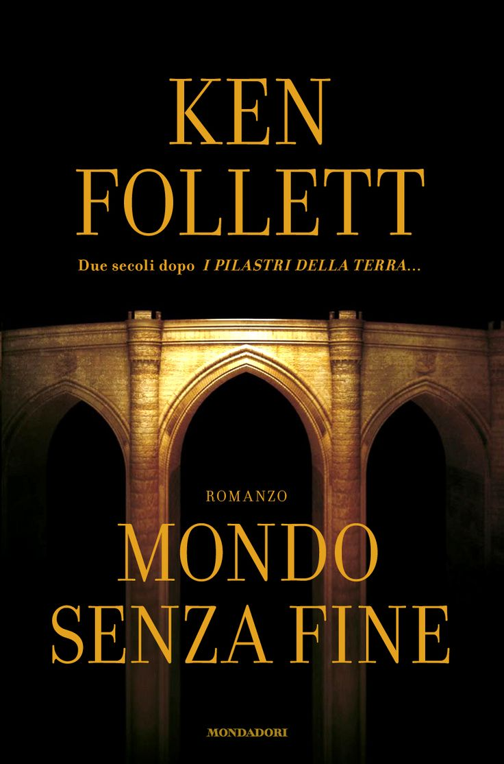 Mondo senza fine  Ken Follet