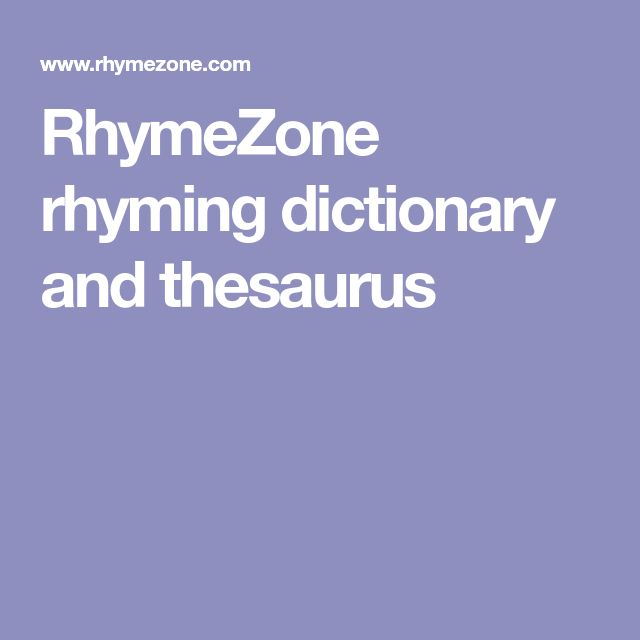RhymeZone rhyming dictionary and thesaurus