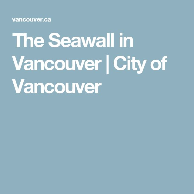 The Seawall in Vancouver | City of Vancouver