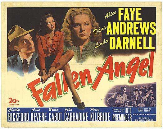 Fallen Angel (1945) ,Dana Andrews, Alice Faye, Linda Darnell