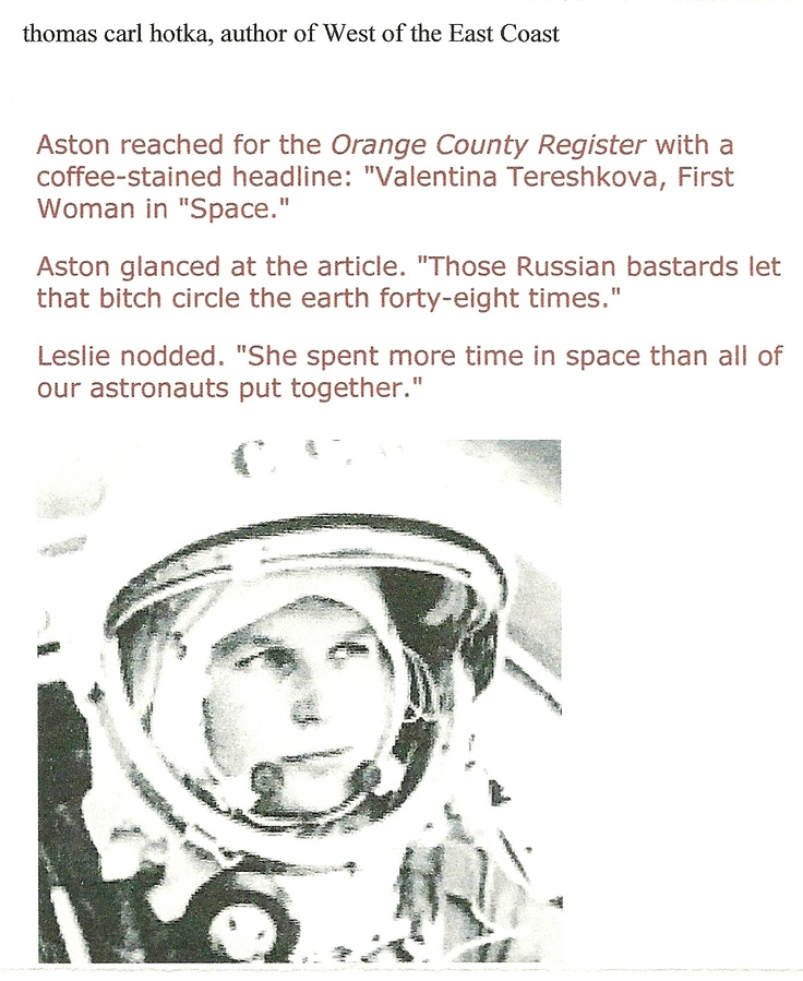 """This quotation is found on page 177, in """"West of the East Coast."""" """"She spent more time in space than all of our astronauts put together.""""---Leslie Cooper"""