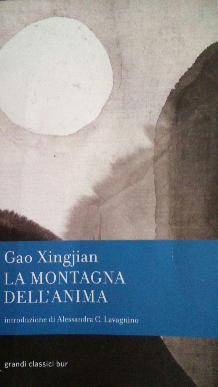 """""""La montagna dell'anima"""" di Gao Xingjian e' il capolavoro del Nobel per la letteratura del 2000, racconto autobiografico tra misticismo e viaggio e' un immersione alla ricerca dell'interiorita' umana....."""