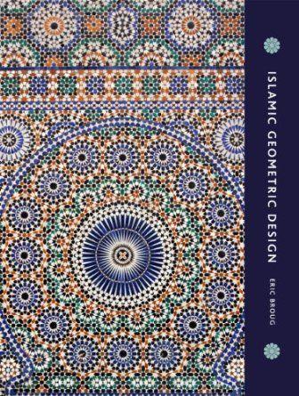 Islamic Geometric Design: Amazon.co.uk: Eric Broug: Books