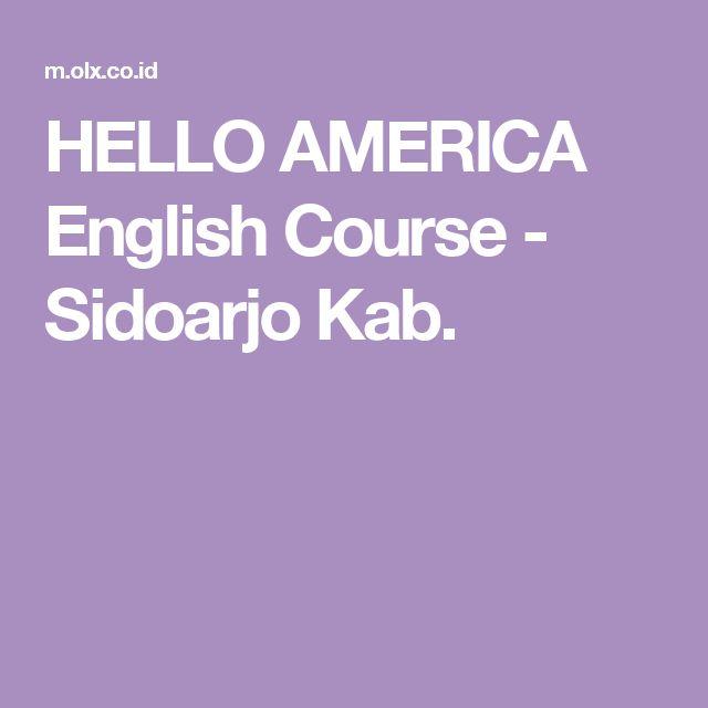 HELLO AMERICA  English Course - Sidoarjo  Kab.