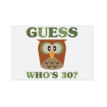 #Guess Who's 30 Yard Sign - #giftidea #gift #present #idea #number #thirty #thirtieth #bday #birthday #30thbirthday #party #anniversary #30th