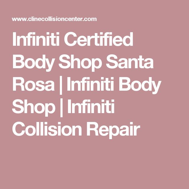 Have you been looking for an Infiniti certified body shop in Santa Rosa? Whether you have a JX35 or a G37, we have the resources to complete impeccable Infiniti collision repair. Call Cline Collision Center for the best Infiniti body shop in Sonoma County!