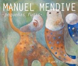 Pequeñas Fugas. Manuel Mendive | Galería Artizar #art