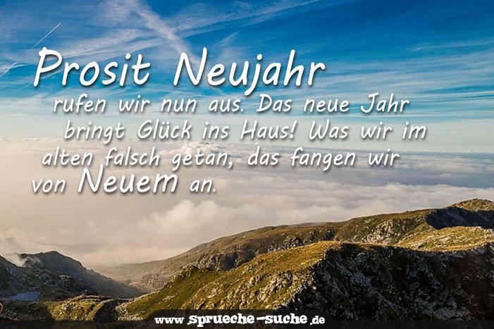 Spruche Silvester Jahreswechsel Prosit Neujahr Rufen Wir Nun Aus Spruche Suche Spruche Neues Jahr Neujahr Silvester Neujahr