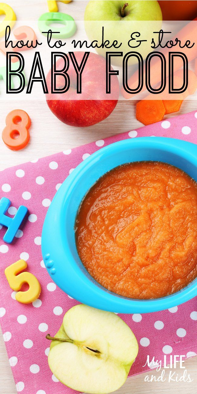 How to make and store baby food