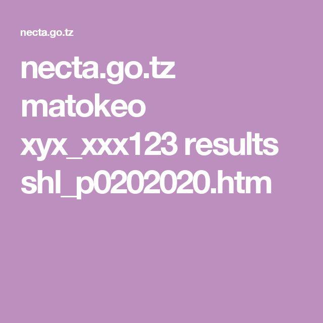 necta.go.tz matokeo xyx_xxx123 results shl_p0202020.htm