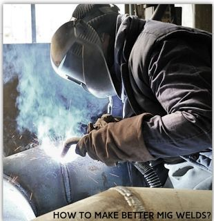 8 Useful Tips for Mig Welding