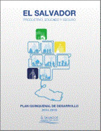 El Salvador productivo, educado y Seguro: El Plan Quinquenal de Desarrollo 2014-2019 (PRINT VERSION) http://biblioteca.cepal.org/record=b1252364~S0*spi El documento está estructurado en torno a las tres grandes prioridades que identificadas como país: empleo productivo generado a través de un modelo de crecimiento económico sostenido, educación con inclusión y equidad social, y seguridad ciudadana efectiva.