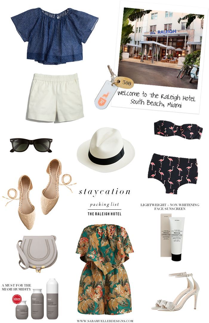 staycation at the raleigh hotel: packing list