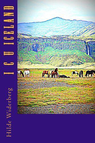 I C U Iceland by Hilde Widerberg, http://www.amazon.com/dp/B00IG12WHE/ref=cm_sw_r_pi_dp_Z-4ctb1QNHJSJ