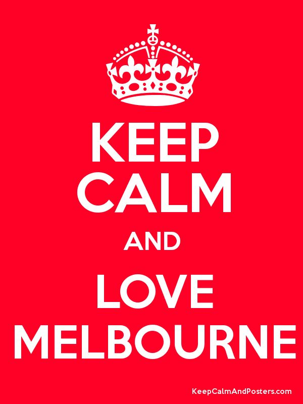 Keep Calm and LOVE MELBOURNE Poster
