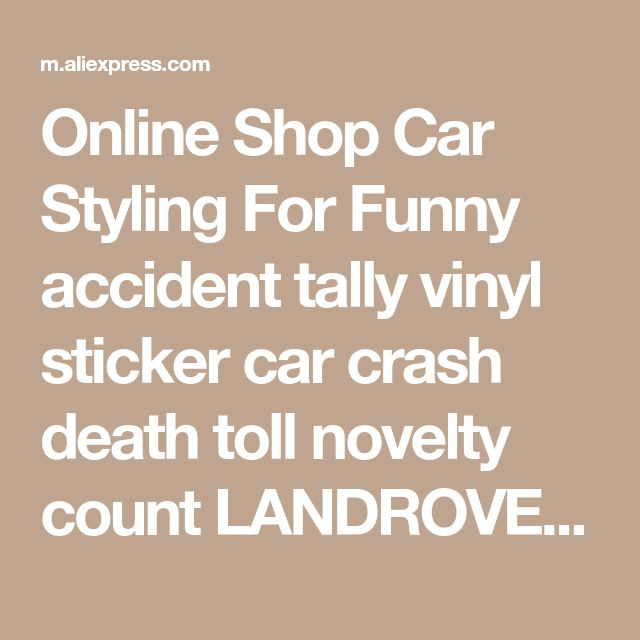 Online Shop Car Styling For Funny accident tally vinyl sticker car crash death toll novelty count LANDROVER | Aliexpress Mobile