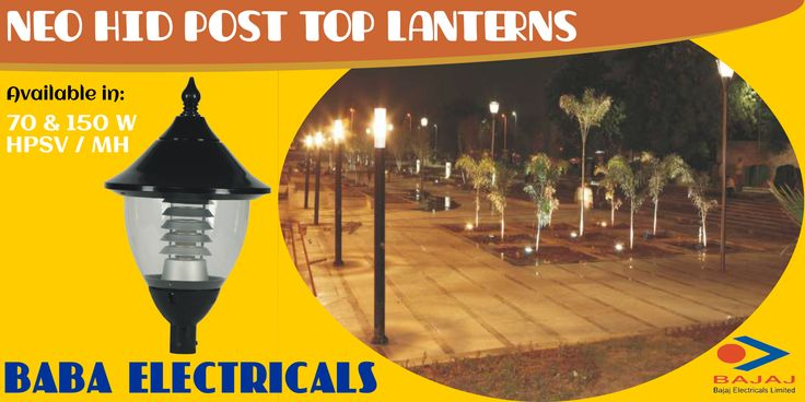 NEO Series Celesta HID Post Top Lanterns from @bajajelectrical  Easy to install and maintain with new generation accessories. Fully weather proof with IP55 degree of protection. Available in 70 & 150 Watt HPSV / MH http://goo.gl/GsDeVb #landscapelighting