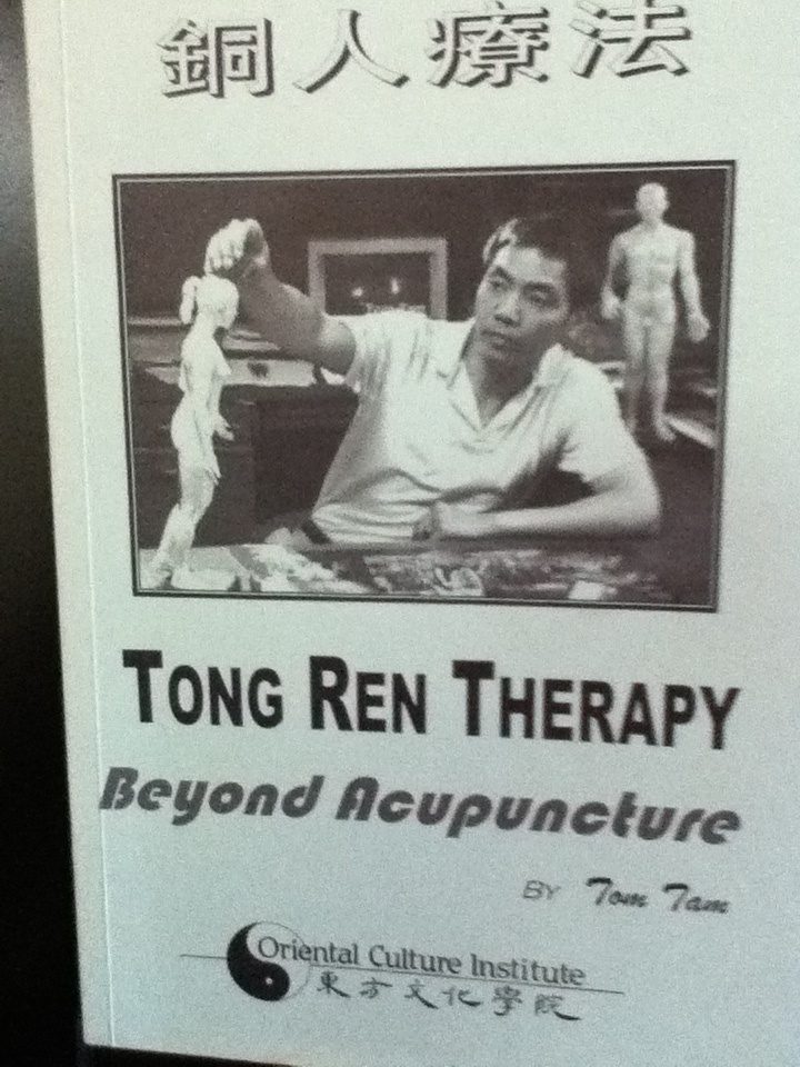 Books By Tom Tam, Tong Ren Therapy Beyond Acupuncture