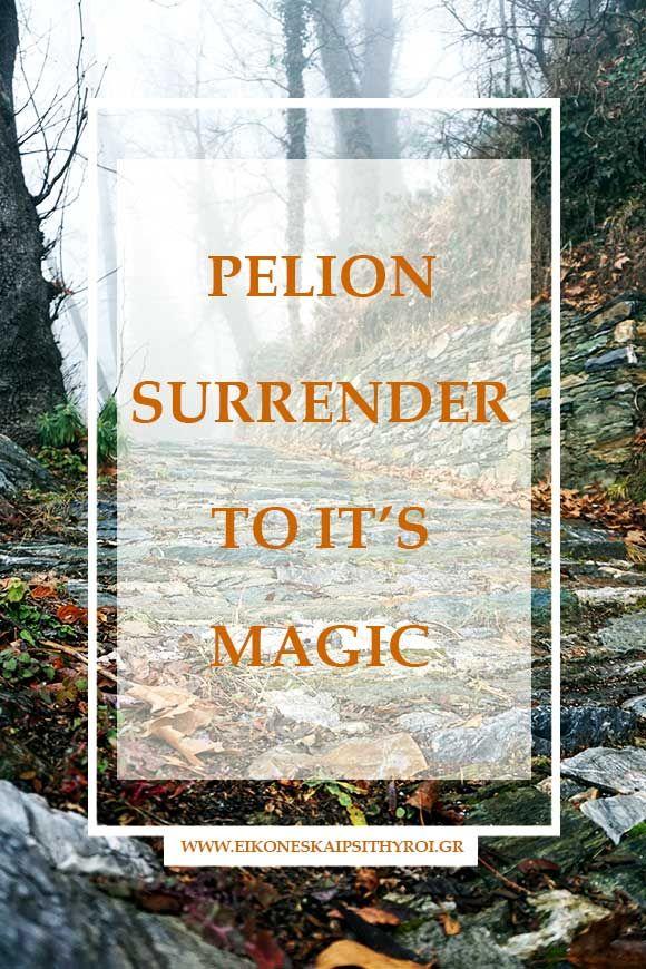Pelion-surrender-to-it's-magic